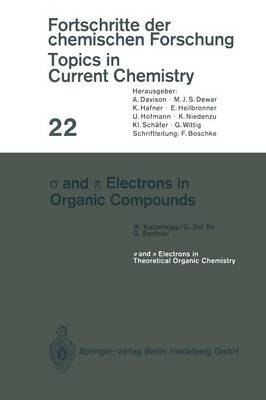 and Electrons in Organic Compounds - Topics in Current Chemistry 22 (Paperback)