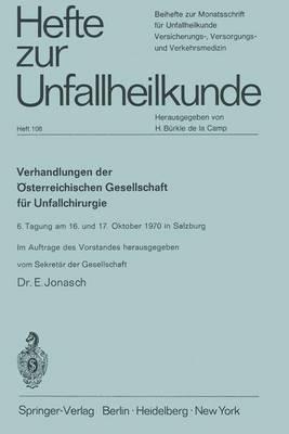 """Verhandlungen der Osterreichischen Gesellschaft fur Unfallchirurgie - Hefte zur Zeitschrift  """"Der Unfallchirurg"""" 100 (Paperback)"""