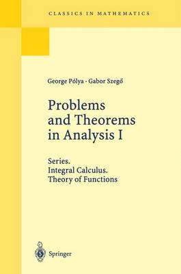 Problems and Theorems in Analysis: Integral Calculus. Theory of Functions - Grundlehren der Mathematischen Wissenschaften 193 (Hardback)