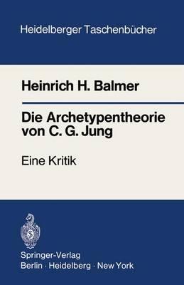 Die Archetypentheorie von C.G. Jung - Heidelberger Taschenbucher 106 (Paperback)