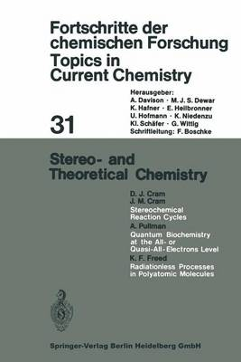 Stereo- and Theoretical Chemistry - Topics in Current Chemistry 31 (Paperback)