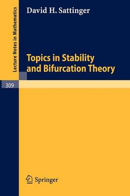 Topics in Stability and Bifurcation Theory - Lecture Notes in Mathematics 309 (Paperback)