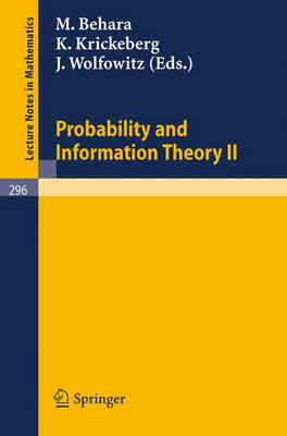 Probability and Information Theory II - Lecture Notes in Mathematics 296 (Paperback)