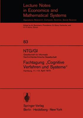 """NTG/GI Gesellschaft fur Informatik Nachrichtentechnische Gesellschaft. Fachtagung """"Cognitive Verfahren und Systeme"""" - Lecture Notes in Economics and Mathematical Systems 83 (Paperback)"""