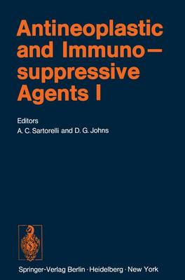 Antineoplastic and Immunosuppressive Agents: Part I - Handbook of Experimental Pharmacology / Antineoplastic and Immunosuppressive Agents 38 / 1 (Hardback)