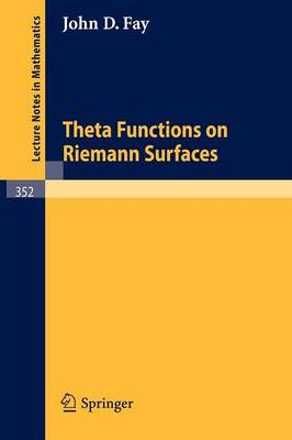 Theta Functions on Riemann Surfaces - Lecture Notes in Mathematics 352 (Paperback)