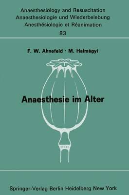 Anaesthesie im Alter - Anaesthesiologie und Intensivmedizin / Anaesthesiology and Intensive Care Medicine 83 (Paperback)