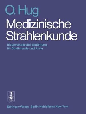 Medizinische Strahlenkunde (Paperback)