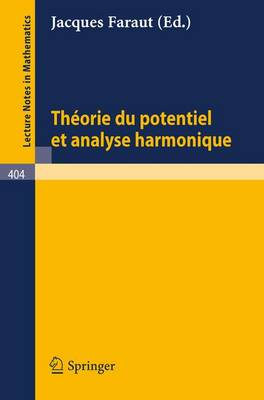 Theorie Du Potentiel Et Analyse Harmonique - Lecture Notes in Computer Science 404 (Paperback)