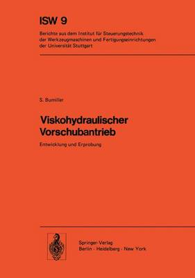 Viskohydraulischer Vorschubantrieb - Isw Forschung und Praxis 9 (Paperback)