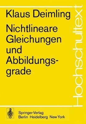 Nichtlineare Gleichungen und Abbildungsgrade - Hochschultext (Paperback)