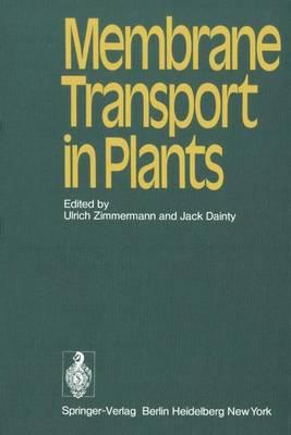 Membrane Transport in Plants (Hardback)