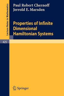 Properties of Infinite Dimensional Hamiltonian Systems - Lecture Notes in Mathematics 425 (Paperback)