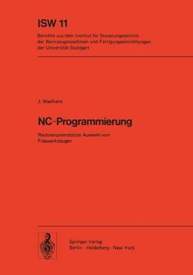 NC-Programmierung - Isw Forschung und Praxis 11 (Paperback)