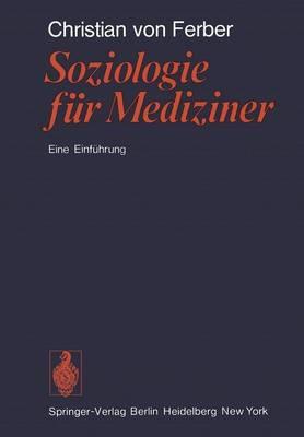 Soziologie Fur Mediziner (Paperback)