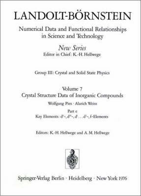 Key Elements: D9-, D10-, D1...D3-, F-Elements - Landolt-Bornstein: Numerical Data and Functional Relationships in Science and Technology - New Series / Condensed Matter 7e (Hardback)