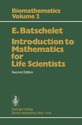Introduction to Mathematics for Life Scientists - Springer Study Edition (Paperback)