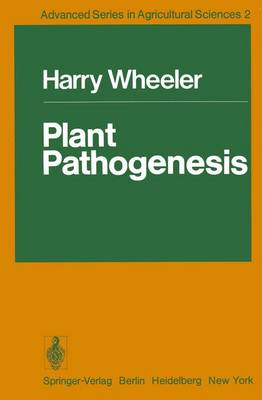Plant Pathogenesis - Advanced Series in Agricultural Sciences 2 (Hardback)