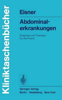 Abdominalerkrankungen - Kliniktaschenbucher (Paperback)