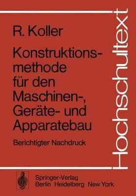 Konstruktionsmethode fur den Maschinen-, Gerate- und Apparatebau - Hochschultext (Paperback)