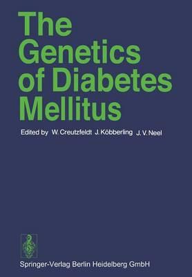The Genetics of Diabetes Mellitus (Paperback)