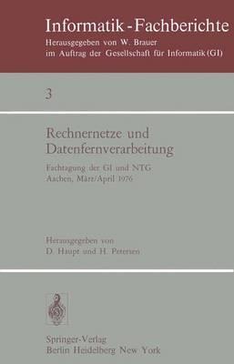 Rechnernetze und Datenfernverarbeitung: Fachtagung der GI und NTG, Aachen, 31.3.-2.4.1976 - Informatik-Fachberichte / Subreihe Kunstliche Intelligenz 3 (Paperback)