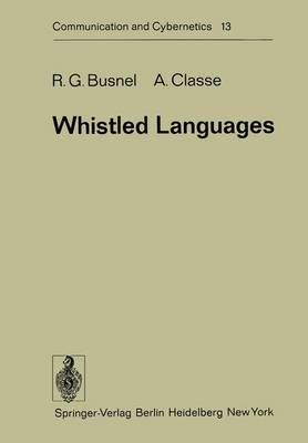 Whistled Languages - Communication and Cybernetics 13 (Hardback)