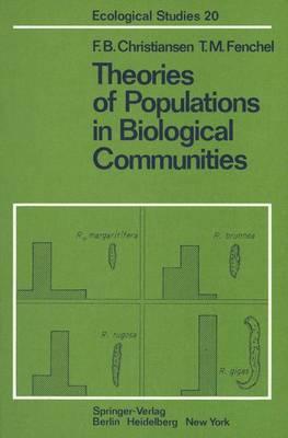 Theories of Populations in Biological Communities - Ecological Studies 20 (Hardback)