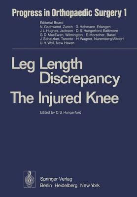 Leg Length Discrepancy the Injured Knee - Progress in Orthopaedic Surgery 1 (Hardback)