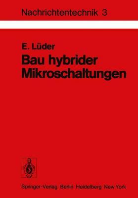Bau Hybrider Mikroschaltungen - Nachrichtentechnik 3 (Paperback)