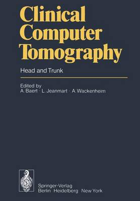 Clinical Computer Tomography: Head and Trunk (Paperback)