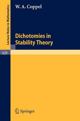 Dichotomies in Stability Theory - Lecture Notes in Mathematics 629 (Paperback)