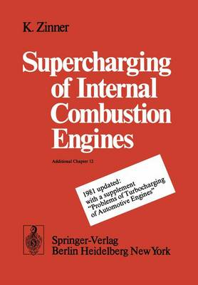 Supercharging of Internal Combustion Engines: Additional Chapter 12 (Paperback)