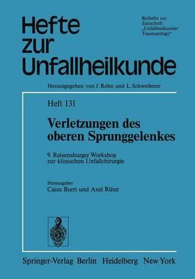 """Verletzungen Des Oberen Sprunggelenkes - Hefte zur Zeitschrift  """"Der Unfallchirurg"""" 131 (Paperback)"""