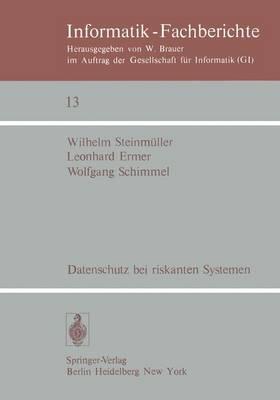 Datenschutz Bei Riskanten Systemen - Informatik-Fachberichte / Subreihe Kunstliche Intelligenz 13 (Paperback)