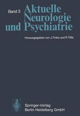 Aktuelle Neurologie Und Psychiatrie: Band 3 (Paperback)