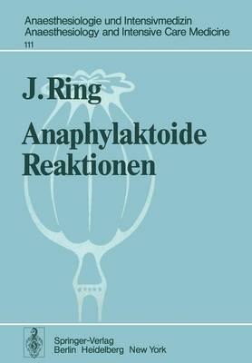 Anaphylaktoide Reaktionen: Nach Infusion Nateurlicher Und Keunstlicher Kolloide (Paperback)