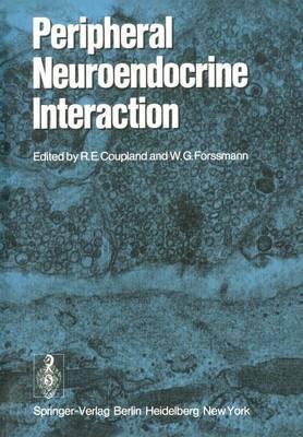 Peripheral Neuroendocrine Interaction (Paperback)