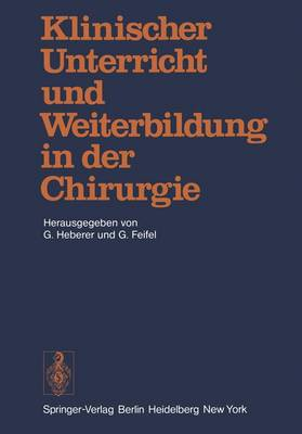 Klinischer Unterricht und Weiterbildung in der Chirurgie (Paperback)