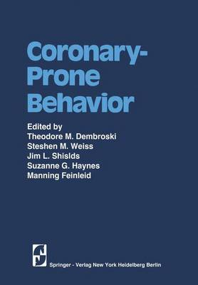 Coronary-Prone Behavior (Hardback)