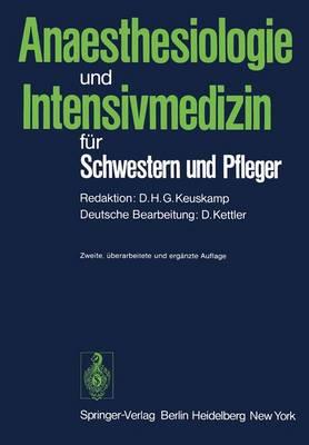 Anaesthesiologie und Intensivmedizin fur Schwestern und Pfleger (Paperback)