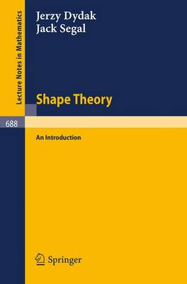 Shape Theory: An Introduction - Lecture Notes in Mathematics 688 (Paperback)