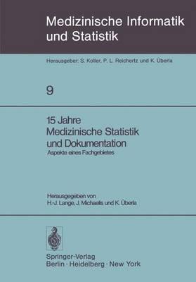 Medizinische Statisitik und Documentation: Aspekte Eines Fachgebietes - Medizinische Informatik, Biometrie und Epidemiologie 9 (Paperback)