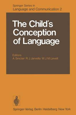 The Child's Conception of Language - Springer Series in Language and Communication 2 (Hardback)