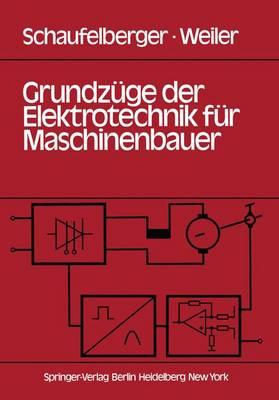 Grundzuge der Elektrotechnik fur Maschinenbauer (Paperback)