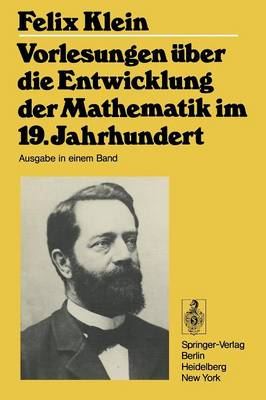 Vorlesungen Uber Entwicklung Der Mathematik in 19 J (Paperback)