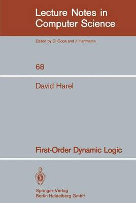 First-Order Dynamic Logic - Lecture Notes in Computer Science 68 (Paperback)