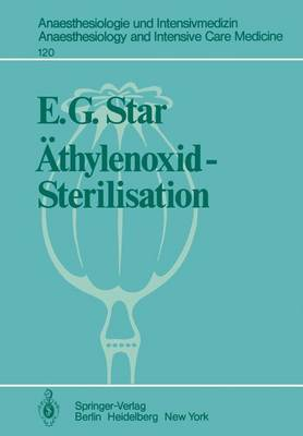 Athylenoxid-Sterilisation - Anaesthesiologie und Intensivmedizin / Anaesthesiology and Intensive Care Medicine 120 (Paperback)