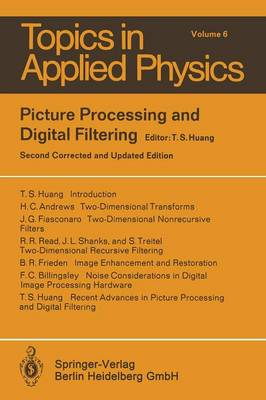Picture Processing and Digital Filtering - Topics in Applied Physics 6 (Paperback)