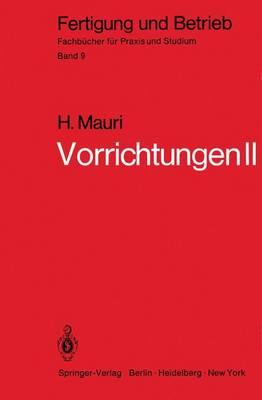 Vorrichtungen II - Fertigung und Betrieb 9 (Paperback)
